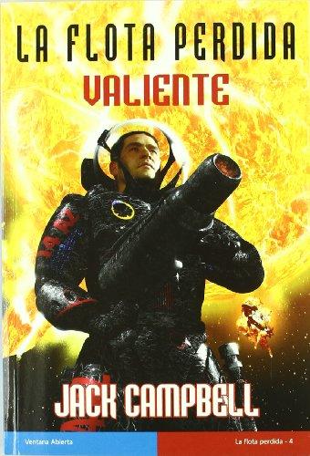 9788498007152: Valiente / Valiant (La Flota Perdida / the Lost Fleet) (Spanish Edition)