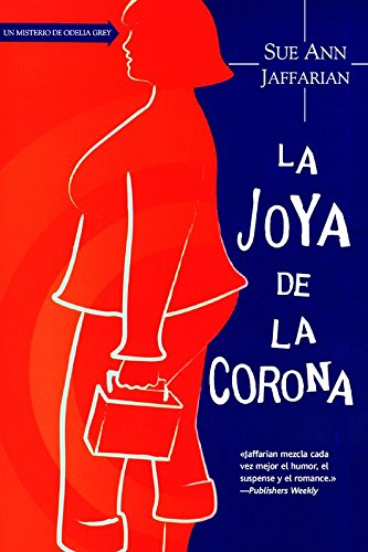 9788498007213: La joya de la corona / The Curse of the Holy Pail (Odelia Grey) (Spanish Edition)