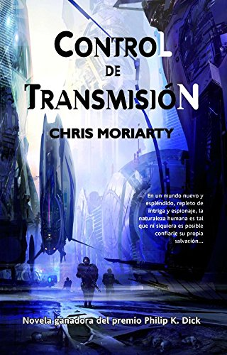 Control de transmision / Spin Control (Spanish Edition) (8498007402) by Moriarty, Chris