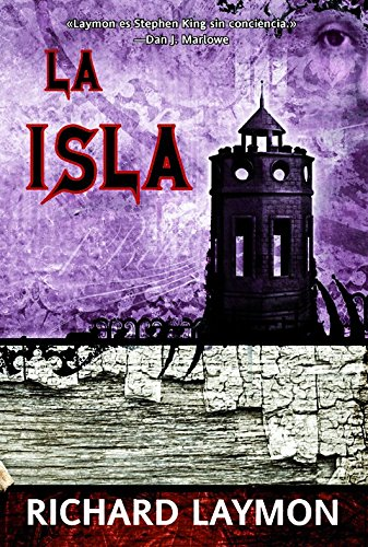 La isla / Island (Spanish Edition) (8498007437) by Richard Laymon