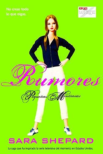 Rumores / Unbelievable (Pequenas Mentirosas / Pretty: Shepard, Sara