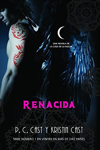 9788498007923: Renacida / Awakened (La casa de la noche / House of Night) (Spanish Edition)