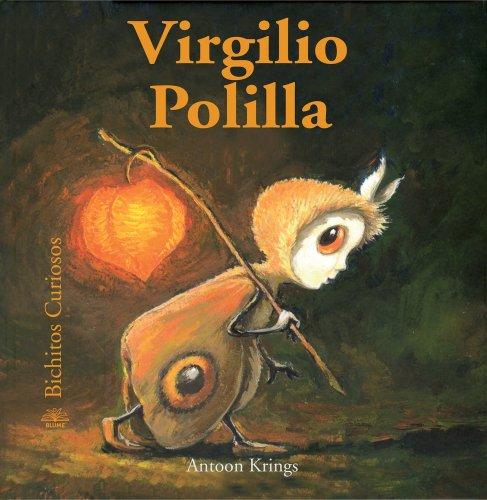 9788498010596: Virgilio Polilla (Bichitos curiosos series) (Spanish Edition)
