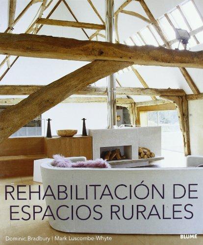 9788498010626: Rehabilitacion de Espacios Rurales (Spanish Edition)