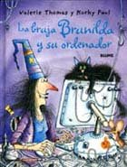 9788498010985: La Bruja Brunilda Y Su Ordenador
