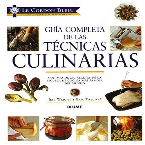 9788498011104: Le Cordon Bleu Guia Completa de Las Tecnicas Culinarias