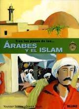 9788498011128: Los Arabes y el Islam (Tras los pasos de . . . Series)
