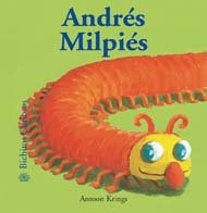 9788498012033: Andres Milpies/ Andres the Millipede's