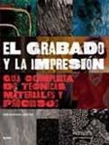 9788498013801: GRABADO Y LA IMPRESION, EL (Spanish Edition)