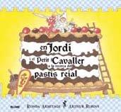 9788498014686: Jordi i el petit cavaller a la recerca del past¡s reial