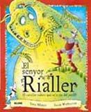 9788498014921: El senyor rialler: El cavaller valent que se'n riu del perill