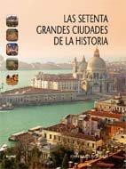 9788498015119: Las setenta grandes ciudades de la historia