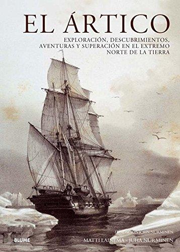 9788498015140: Artico, el - exploracion descubrimientos aventuras y superac