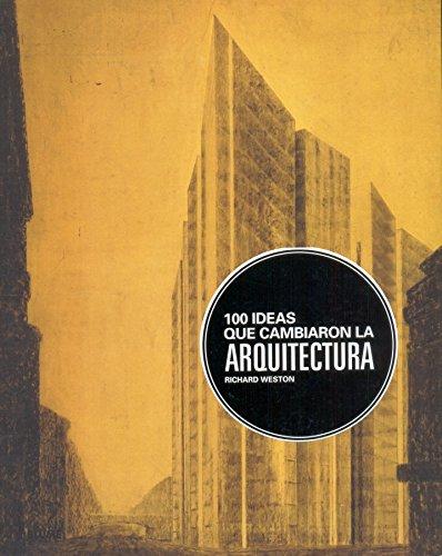 9788498015393: 100 Ideas que cambiaron la arquitectura