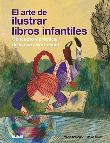 9788498015904: Arte de ilustrar libros infantiles: Concepto y práctica de la narración visual