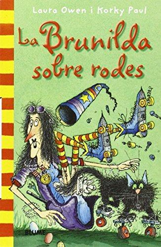 9788498016192: Col. Butxaca Brunilda sobre rodes (Bruixa Brunilda (rústega))