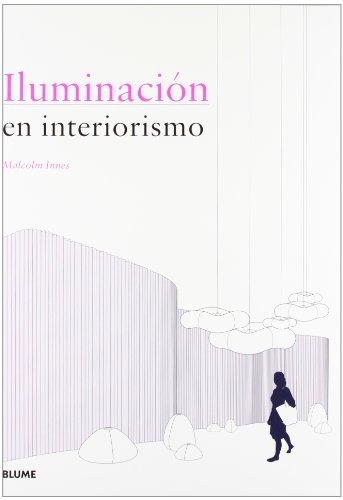 9788498016208: Iluminación en interiorismo