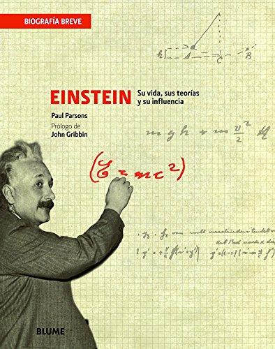 9788498016222: Einstein: Su vida, sus teorías y su influencia (Biografía Breve) (Spanish Edition)
