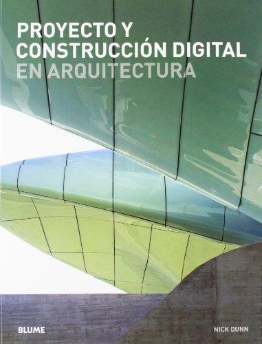 9788498016260: Proyecto y construcción digital en arquitectura
