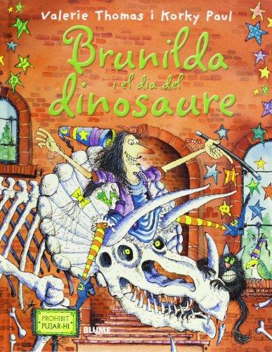 9788498016826: Bruixa Brunilda i el dia del dinosaure