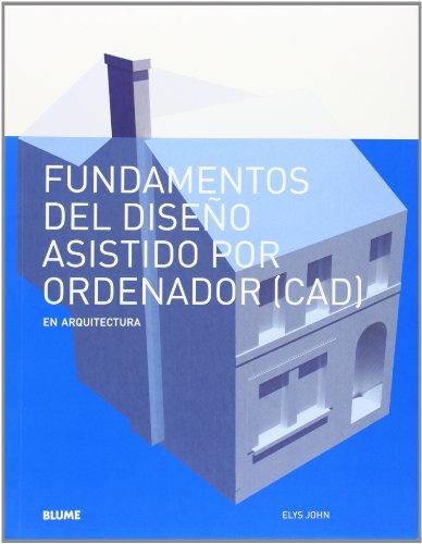 9788498016963: Fundamentos diseño asistido por ordenador (CAD)