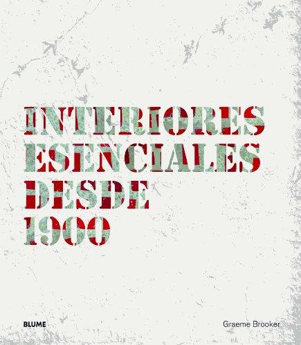 9788498016970: Interiores esenciales desde 1900