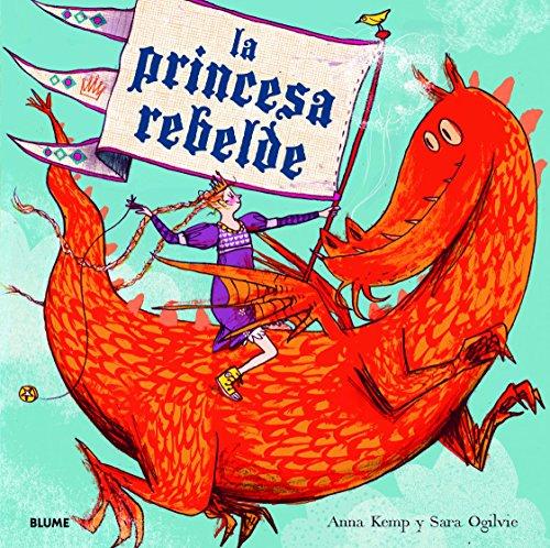 9788498017045: La princesa rebelde