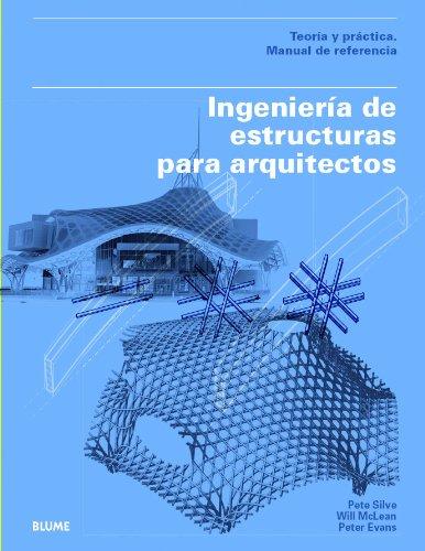 9788498017311: Ingeniería De Estructuras Para Arquitectos. Teoría Y Práctica. Manual De Referencia