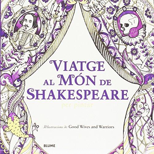 Viatge al món de Shakespeare: Chappell, Louise; Bolton,
