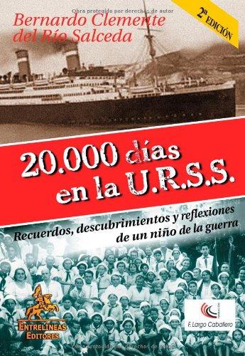 9788498020489: 20.000 días en la U.R.S.S. (Spanish Edition)
