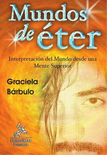 9788498020526: Mundos de éter (Spanish Edition)