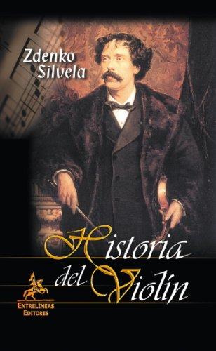 9788498022148: Historia del violín: Un libro único para melómanos y profesionales del mundo sobre el violín.