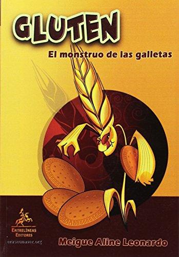 9788498028690: Gluten. El monstuo de las galletas: Guía divertida e instructiva para Celíacos