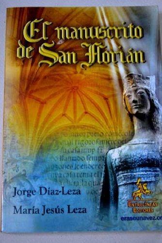 9788498028799: El manuscrito de San Florián: La princesa de hielo
