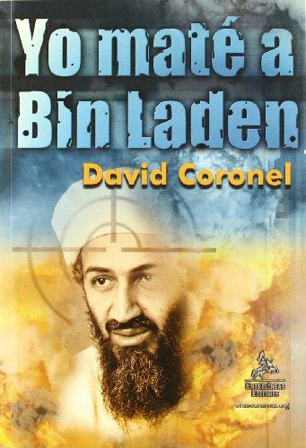 Yo maté a Bin Laden (Paperback): David Coronel Matilla