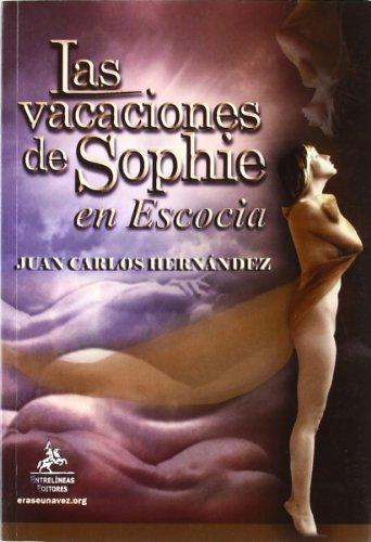 9788498028980: Las vacaciones de Sophie en Escocia