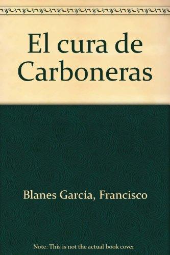 9788498029574: El cura de Carboneras