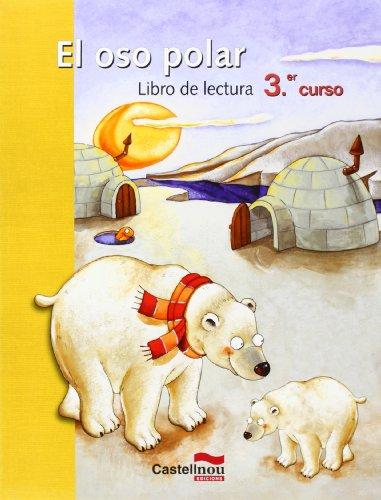 9788498041606: Lecturas Del Oso Polar 3 Ep (Lecturas para Primaria) - 9788498041606