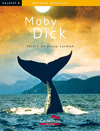 Moby Dick (Col·lecció Kalafat): Herman Melville