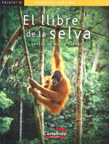 9788498042962: Llibre De La Selva, El (Col·lecció Kalafat)