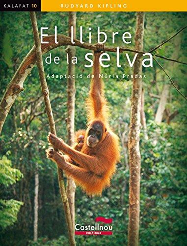 9788498043136: Llibre de la selva, El (kalafat) (Col·lecció Kalafat)