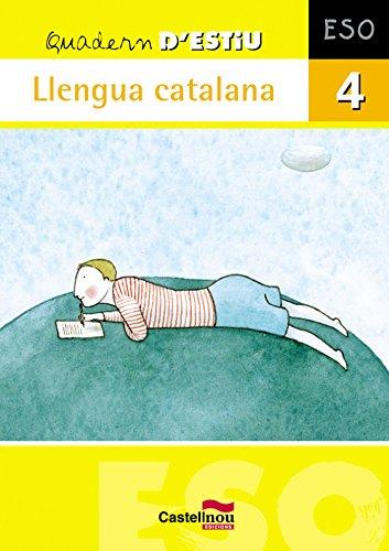 9788498043808: Quadern d'Estiu Llengua Catalana 4 ESO