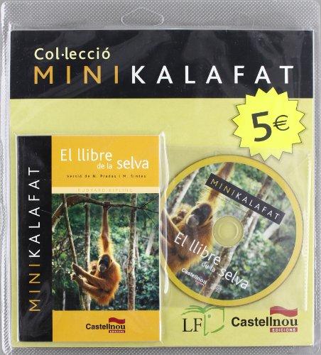 9788498043990: Llibre De La Selva, El (Mini+Cd) (Col·lecció Minikalafat)