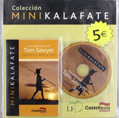 9788498044034: Aventuras De Tom Sawyer, Las (Mini+Cd) (Colección Minikalafate)