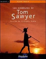 9788498044133: Las aventuras de Tom Sawyer (Colección Kalafate)