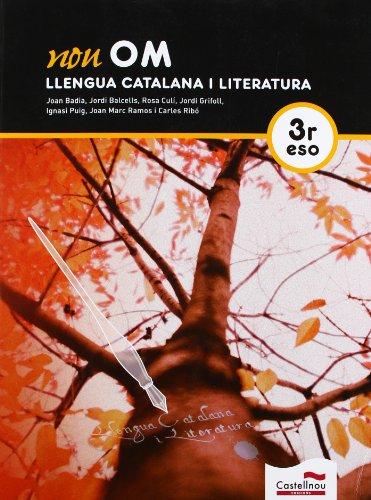 9788498044843: NOU OM. Llengua Catalana i Literatura. 3r ESO