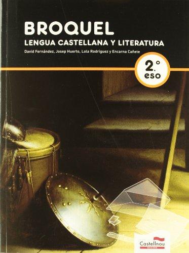 9788498044874: BROQUEL. Lengua Castellana y Literatura. 2º ESO - 9788498044874