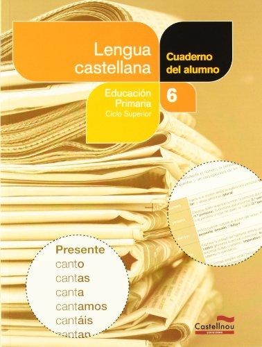 9788498046137: Lengua castellana 6º. Cuaderno del alumno (Projecte Salvem la Balena Blanca) (Cuadernos asociados a un libro de texto)