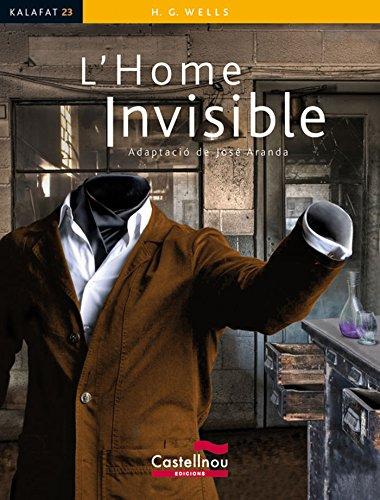 9788498046281: L'Home invisible (Kalafat)