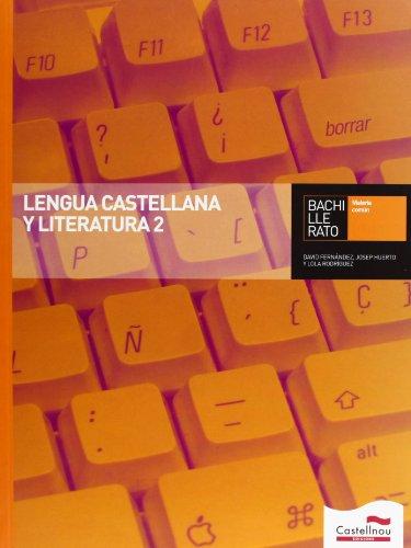 9788498046359: Lengua Castellana y Literatura 2 Bachillerato - 9788498046359